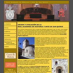 Real Academia de Historia y Arte de San Quirce (Segovia)