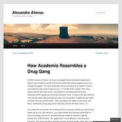 How Academia Resembles a Drug Gang