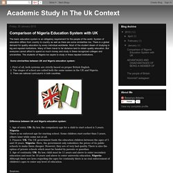 Academic Study In The Uk Context: Comparison of Nigeria Education System with UK
