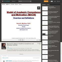 Beyond IQ: Model of Academic Competence and Motivation (MACM)