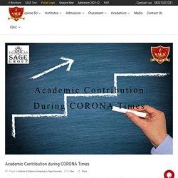 Academic Contribution during CORONA Times