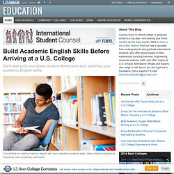 Build Academic English Skills Before Arriving at a U.S. College