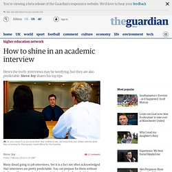 How to shine in an academic interview
