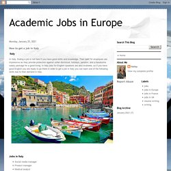 Academic Jobs in Europe: How to get a job in Italy