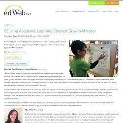 SEL and Academic Learning Catalyst: Growth Mindset