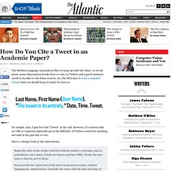 How Do You Cite a Tweet in an Academic Paper? - Alexis Madrigal - Technology