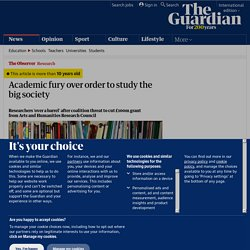 Academic fury over order to study the big society | Education | The Observer