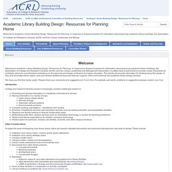 Home - Academic Library Building Design: Resources for Planning - LibGuides at ACRL