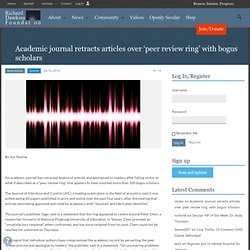Academic journal retracts articles over 'peer review ring' with bogus scholars