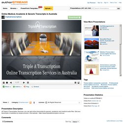 Online Medical, Academic & Generic Transcripts in Australia