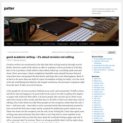 good academic writing – it's about revision not editing