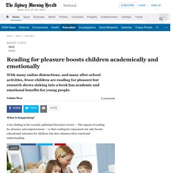 Reading for pleasure boosts children academically and emotionally