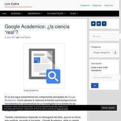 Google Académico: ¿el buscador de la ciencia real?