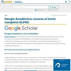 Google Académico: acceso al texto completo ULPGC