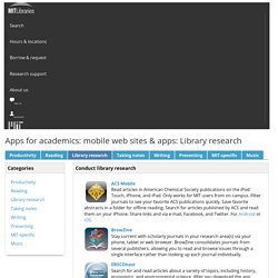 Library research - Apps for academics: mobile web sites & apps - LibGuides at MIT Libraries