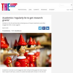 Academics 'regularly lie to get research grants'