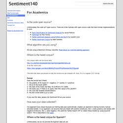 For Academics - Sentiment140 - A Twitter Sentiment Analysis Tool
