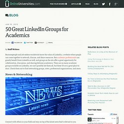 50 Great LinkedIn Groups for Academics