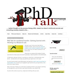 PhD Talk for AcademicTransfer: Getting Started with Working in a Research Lab