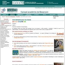 Canopé académie de Besançon : Une tablette pour la classe