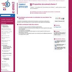 Académie d'Amiens - Economie et gestion au lycée - Proposition de scénario theme 1