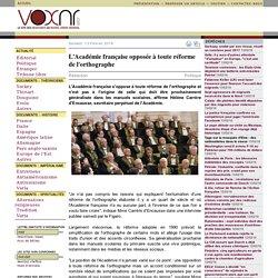 L'Académie française opposée à toute réforme de l'orthographe