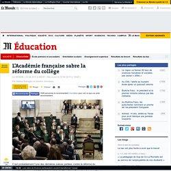 L'Académie française sabre la réforme du collège