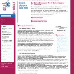 Académie d'Amiens - Histoire et géographie au collège et lycée - Commémorer, un devoir de mémoire ou d'histoire?
