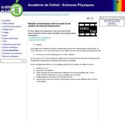 Académie de Créteil - Sciences Physiques - Réaction acido-basique entre la soude et une solution de chlorure d'ammonium.