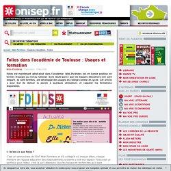 Folios dans l'académie de Toulouse : Usages et formation