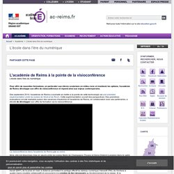 L'académie de Reims à la pointe de la visioconférence