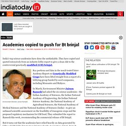 Academies copied to push for Bt brinjal: India : India Today