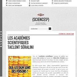 Les Académies scientifiques taclent Séralini