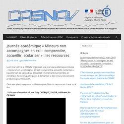 Journée académique «Mineurs non accompagnés en exil : comprendre, accueillir, scolariser» : les ressources – CASNAV de l'académie de Grenoble