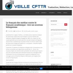 Le français des médias contre le français académique : vers un nouveau bilinguisme