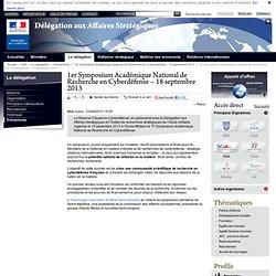 1er Symposium Académique National de Recherche en Cyberdéfense – 18 septembre 2013