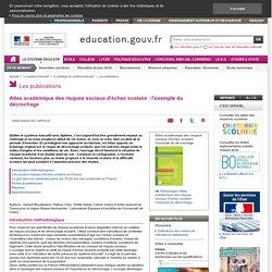 Atlas académique des risques sociaux d'échec scolaire : l'exemple du décrochage