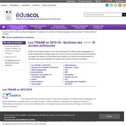 Travaux académiques mutualisés - Les TRAAM en 2015-16 - Synthèse des années antérieures