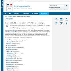 @eduscol_HG et les comptes Twitter académiques-Histoire-géographie-Éduscol