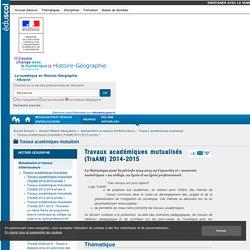 Travaux académiques mutualisés (TraAM) 2014-2015 — Histoire-Géographie