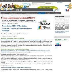 Travaux académiques mutualisés 2013-2014 — Site Lettres de l'académiede de Lille