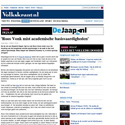 VK: 'Roos Vonk mist academische basisvaardigheden'