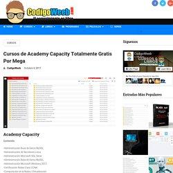 Cursos de Academy Capacity Totalmente Gratis Por Mega