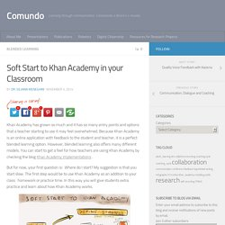 Soft Start to Khan Academy in your Classroom