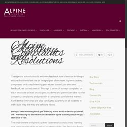 Alpine Academy Complaints and Resolutions