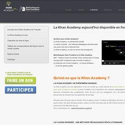La Khan Academy débarque en langue française !