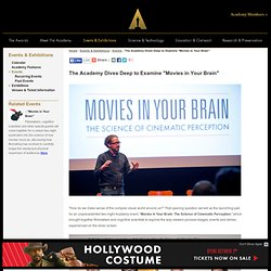 "The Academy Dives Deep to Examine ""Movies in Your Brain"""