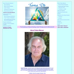 Tama-Do, The Academy of Sound Healing, Color Therapy and Chi Movement