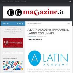 A.LATIN ACADEMY. IMPARARE IL LATINO CON UN'APP – cgmagazine.it