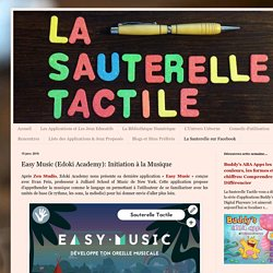 La Sauterelle Tactile: Easy Music (Edoki Academy): Initiation à la Musique